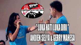 Luka Hati Luka Diri - Andien Chelia feat Gerry Mahesa
