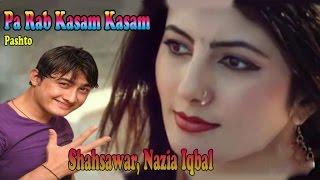 Shahsawar, Nazia Iqbal - Pa Rab Kasam Kasam