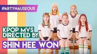 10 K-pop MVs Directed by Shin Hee Won!