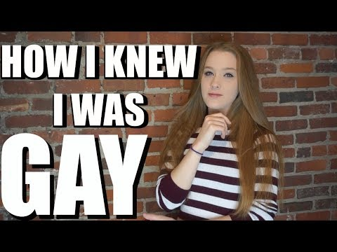 HOW I KNEW I WAS ACTUALLY GAY
