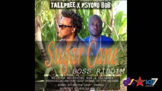 Tallpree x Psycho Bob - Sugarcane