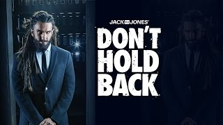 Don't Hold Back 2.0 by JACK & JONES FT. Ranveer Singh & Gang