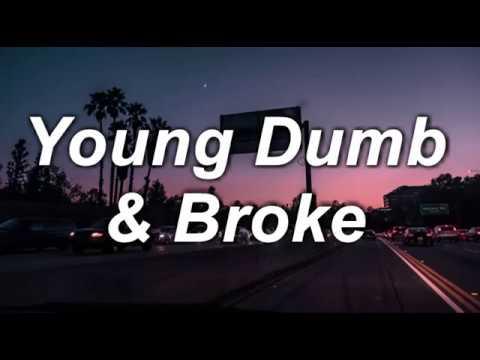 Xxx Mp4 Young Dumb Broke Khalid Lyrics 3gp Sex