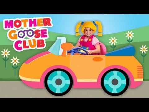 Driving in My Car Mother Goose Club Songs for Children