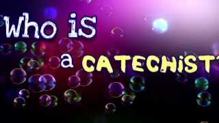 BE A CATECHIST!