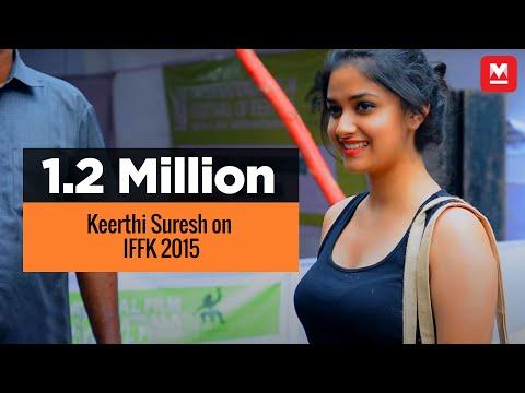 Keerthi Suresh on IFFK 2015   Manorama Online