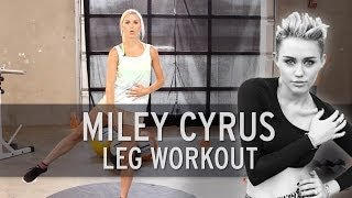 XHIT - Miley Cyrus Workout: Sexy Legs