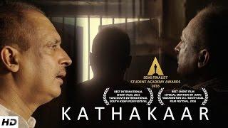 KATHAKAAR – Ft. Piyush Mishra | Award Winning Short Film
