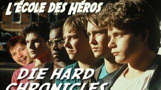 L'ECOLE DES HEROS (1991) - Die Hard Chronicles