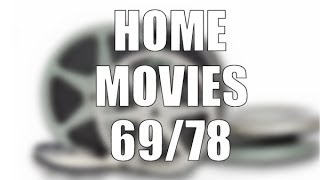 Home Movies 69/78