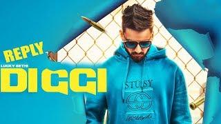 Reply To Trunk Singga (FULL SONG) Diggi By Lucky Sethi   New Punjabi Song 2018