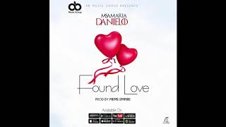 Found love  - Msamaria Danielo (Official Audio)