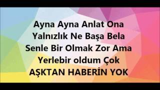 Aydilge-Haberin Yok Lyrics