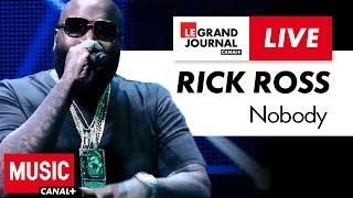Rick Ross - Nobody - Live du Grand Journal