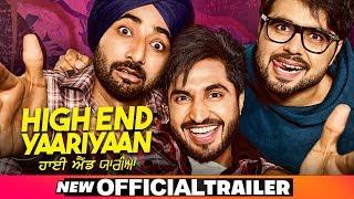 High End Yaariyan Official Trailer | Jassi Gill | Ranjit Bawa | Ninja| Pankaj Batra| Releasing22Feb