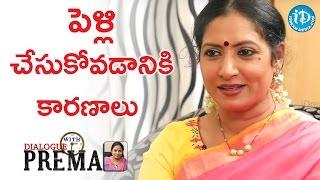 పెళ్లి చేసుకోవడానికి కారణాలు - Aamani | Dialogue With Prema | Celebration Of Life