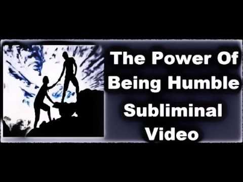 How To Be Humble Strong &  Confident - Subliminal Messages Recording