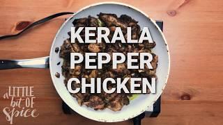 Kerala Style Pepper Chicken  (Nadan Kurumulaku Kozhi)