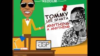 Tommy Lee Anything a Anything (Preview) (Vybz School Riddim) Nov 2016
