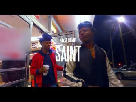 Kayso Bands - Saint (Official Video)