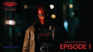 Red Hood: The Fan Series EPISODE 1: THE RED HOOD #redhood #titans #dccomics