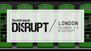 Live on Day 2 of Disrupt London 2016