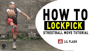 How to Lockpick - Streetball Tutorial by Lilflash