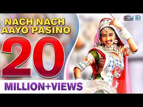 Nach Nach Aayo Pasino - FEMALE VERSION | Hit Rajasthani DJ Song | Neelu Rangili | Full VIDEO Songs