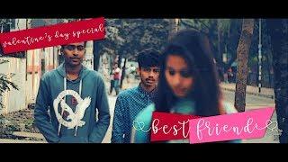 Best Friend - Valentine 2018 Special | True Friendship Short Film  [Subtitle- Turn on CC]
