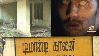 Haunted house in Chennai - IndiaGlitz Uncovers Real Demonte Colony