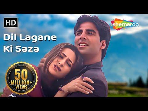 Xxx Mp4 Dil Lagaane Ki Sazaa To Na HD Ek Rishtaa The Bond Of Love Song Akshay Kumar Karishma Kapoor 3gp Sex