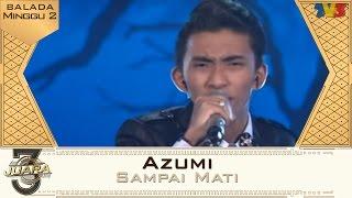 3 Juara | Azumi | Balada | Minggu 2