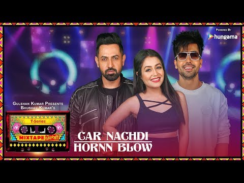 Xxx Mp4 Car Nachdi Hornn Blow Video T Series Mixtape Punjabi Gippy Grewal Harrdy Sandhu Neha Kakkar 3gp Sex