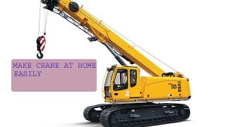 how to make crane at home easily- school project