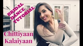 CHITTIYAAN KALAIYAAN|EASY BOLLYWOOD INDIAN WEDDING DANCE STEPS |DANCE TUTORIAL