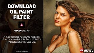 How to Install Oil Paint Plugin for Photoshop CC Without any Graphic Card Error