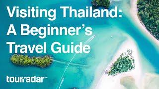 Visiting Thailand: A Beginner