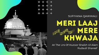 Meri Laaj Mere Khwaja By Javed At The Urs Of Hazrat Shaikh Ul Alam Rudauli Shareef 2017