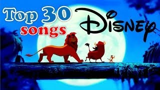top 30 Disney songs