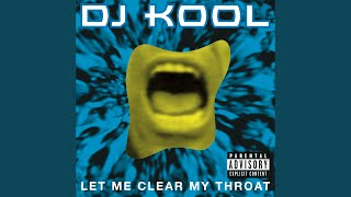 Let Me Clear My Throat (Old School Reunion Remix