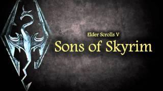 Elder Scrolls V: Skyrim - 'Sons of Skyrim' (Lyrics)