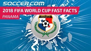 Panama - 2018 FIFA World Cup Fast Facts