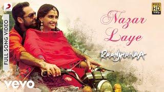 Nazar Laaye - Raanjhanaa | Sonam Kapoor | Abhay Deol