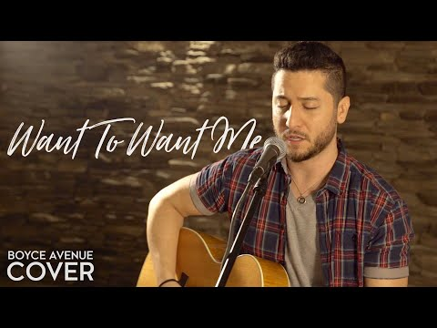 Want To Want Me - Jason Derulo (Boyce Avenue acoustic cover) on Spotify & Apple