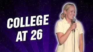 College At 26 (Stand Up Comedy)