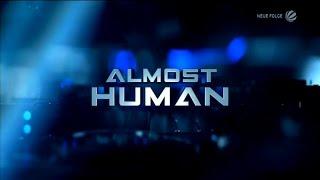 Almost Human - Intro Deutsch/German
