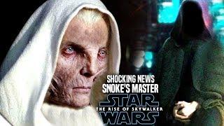 The Rise Of Skywalker Snoke's Master! Shocking News Revealed (Star Wars Episode 9)