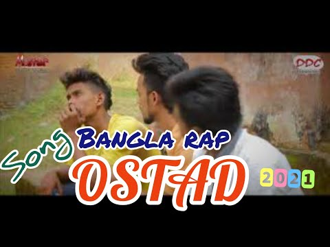 New Bangla Rap song | OSTAD | DDC Bangladesh | hip hop | 2017