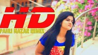pahli nazar remix ,new lattest hindi dj song //bollywood hits 2017//rocksan