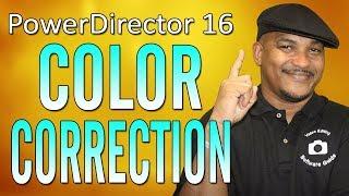CyberLink PowerDirector 16 | Color Correction Tutorial - Workflow Series #4